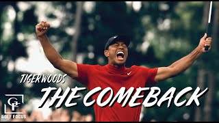 Tiger Woods - THE COMEBACK: A NEW CHAPTER
