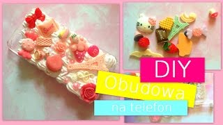 DIY - Obudowa na telefon - tutorial (zrob to sam) - kawaii decoden iphone case