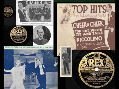 Charlie Kunz - Top Hat - Selection 1936