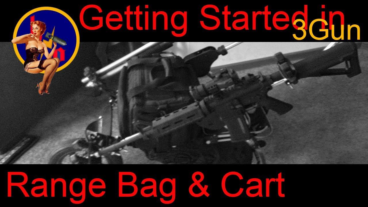 Getting Started In 3 Gun 3 Gun Cart And Range Bag What