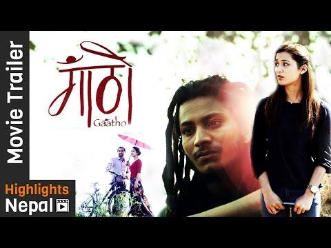GAATHO - New Nepali Movie Official Trailer 2016 Ft. Najir Husen, Abhay Baral, Namrata Shrestha
