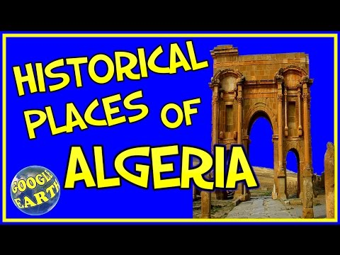 HISTORICAL PLACES OF ALGERIA IN GOOGLE EARTH HD