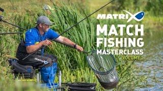 *** Coarse & Match Fishing TV *** Matrix Match Fishing Masterclass Volume 2