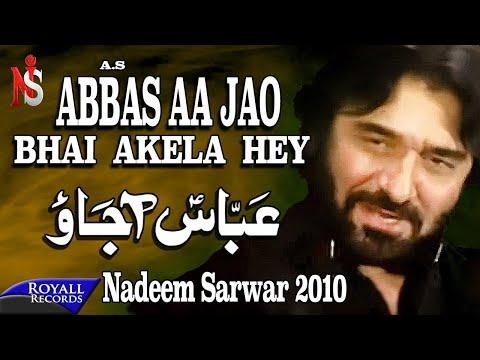Nadeem Sarwar   Abbas Aajao   2010