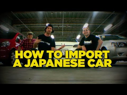 Mighty Car Mods - How To Import a Japanese Car