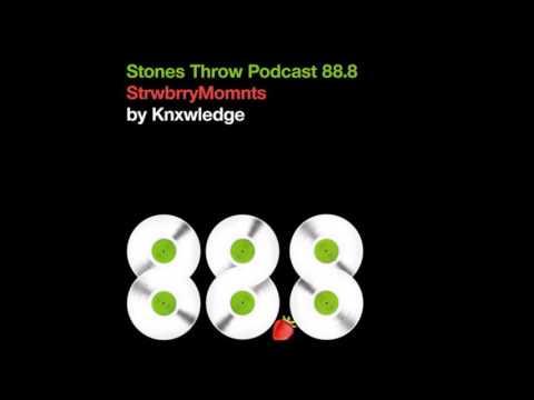 Knxwledge - StrwbrryMomnts Stones Throw Podcast 88.8 MP3