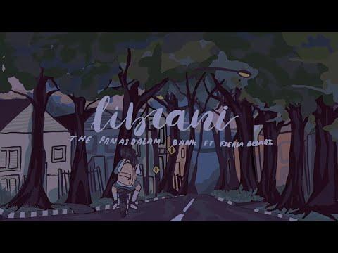 Download The Panasdalam Bank - Librani ft. Fiersa Besari Mp4 baru