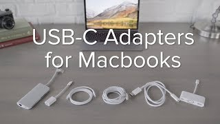 Must-Have USB-C and Thunderbolt 3 Adapters for your MacBook