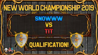 [AoE3] 🌟NWC! Snowww vs Tit [QUALIFICATION SERIES] - New World Championship Qualifiers