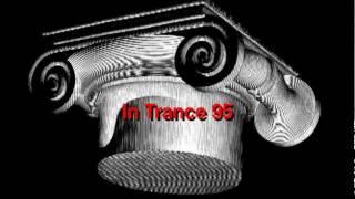 Watch In Trance 95 21st Cet video