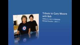Tribute to Gary Moore with Bob Daisley