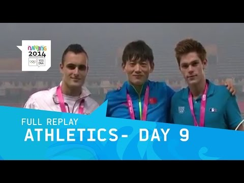 Athletics - Medal Session Day 9 | Full Replay | Nanjing 2014 Youth Olympic Games