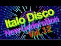 Italo Disco New Generation Vol 12 2018 mp3