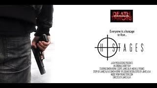Short Horror Film: Hostages (Death Throes Episode 4)