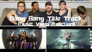 Bang Bang Title Track / Music Video Reaction!