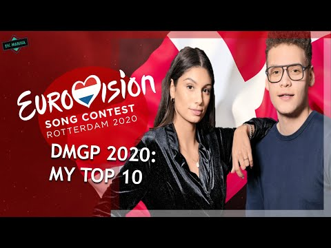 EUROVISION 2020 DENMARK: MY TOP 10 (DANSK MELODI GRAND PRIX) W/ Ratings