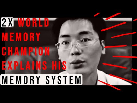 Two-time World Memory Champion Wang Feng Explains His Phenomenal Memory