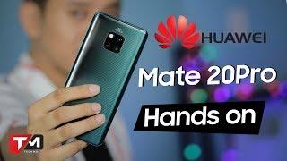 Trên tay Huawei Mate 20 Pro: Camera khủng, chip thông minh, vân tay dưới màn hình...