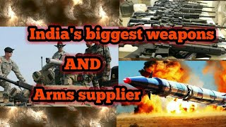 India biggest weapons and Arms supplier |world news|