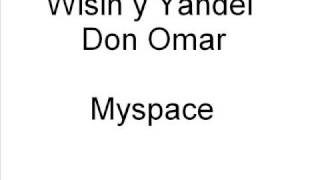 Watch Don Omar Myspace video