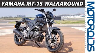 Yamaha MT-15 India Walkaround | Price, Features and Other Details | Motoroids