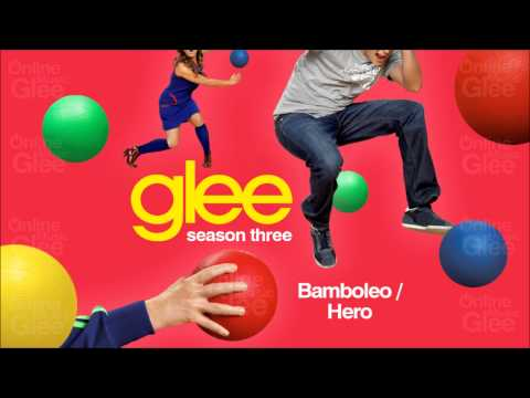 Glee - Bamboleo / Hero