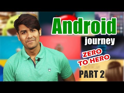 Android Journey - From 1.5 to 7.0 | Zero to Hero | Full Timeline | The Android History and Future