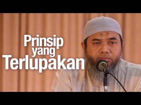 Ceramah Agama: Prinsip Yang Terlupakan - Ustadz Afifi Abdul Wadud