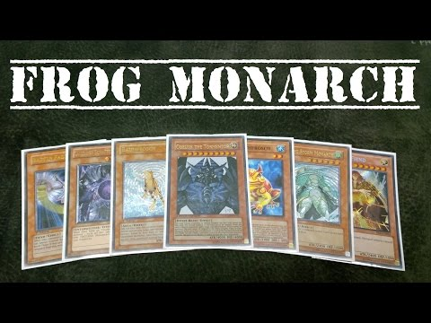 Yugioh Frog Monarch Deck Profile October 2014 (Cory)