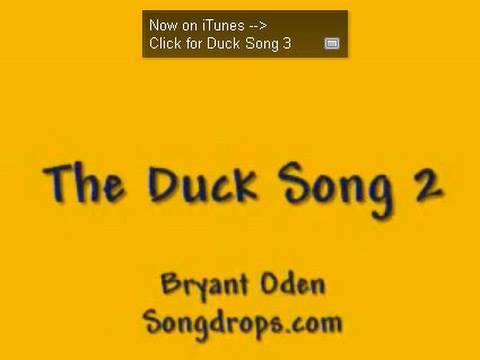 The Duck Song 2: The official sequel to The Duck Song by Bryant Oden
