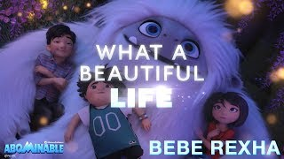 "Bebe Rexha - Beautiful Life - Lyric Video [From the Motion Picture ""Abominable""]"