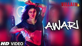 Awari Video Song from Ek Villain