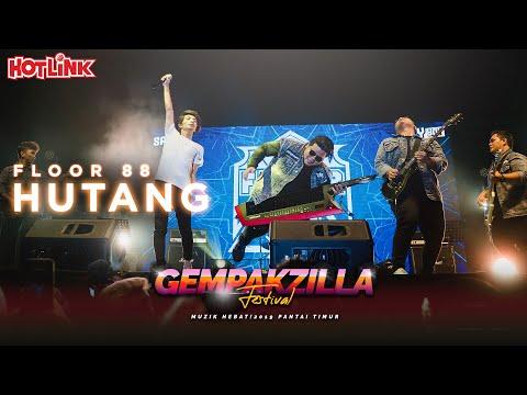 Download Floor 88 - Hutang (Gempakzilla Festival 2019 LIVE) Mp4 baru