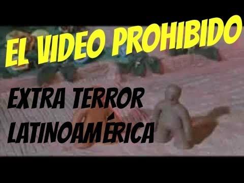¿Video prohibido para niños Extra Terror Latinoamérica