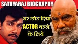 Sathyaraj/Kattappa Biography | Left Home to Become an Actor