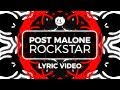 Post Malone ‒ rockstar (Lyrics) ft. 21 Savage