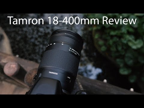 The Only Lens You Will Ever Need? Tamron 18-400mm Review