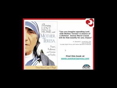 Bring Lent Home with Mother Teresa Webinar with Donna-Marie Cooper O'Boyle