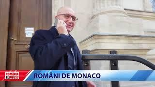 ROMÂNIA, TE IUBESC! - ROMÂNI DE MONACO