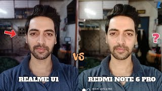 Realme U1 vs Redmi Note 6 Pro | Camera Comparison [Who Wins??]