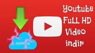 Youtubeden Film İndirme Full HD