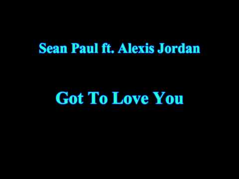 Sean Paul Ft Alexis Jordan - Got To Love You [hd] video