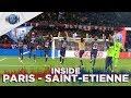 INSIDE - PARIS SAINT-GERMAIN vs SAINT-ETIENNE