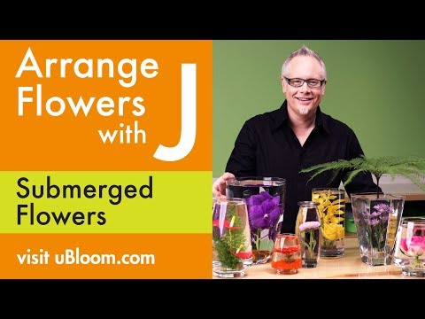 How To Arrange Flowers Create Submerged Flower