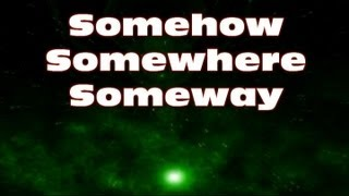 Somehow Somewhere Someway  - Kenny Wayne Shepherd