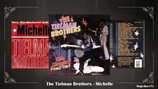 The Tielman Brothers - Michelle (The Beatles Cover)