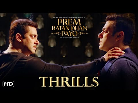 Prem Ratan Dhan Payo | Thrills | Salman Khan & Sooraj Barjatya