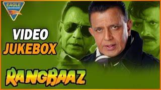 Rangbaaz Movie || Video Songs Jukebox || Mithun Chakraborty, Shilpa Shirodkar, Deepak Shirke