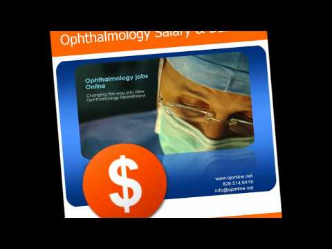 Ophthalmology Pay. How much does an Ophthalmologist earn? Ophthalmology salaries. Eyejobsguy Youtube