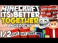 Let's Anzock: Minecraft Beta 1.8 IT'S BETTER TOGETHER - Minecraft Adventure Map [1/2]